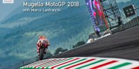 Mugello MotoGP 2018 with Marco Lanfranchi